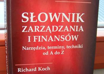 Słownik zarządzania i finansów. Richard Koch