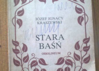 stara basn- j.i.kraszewski