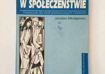 Mikołajewicz, Wiedza o życiu w społeczeństwie