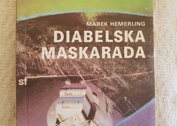Marek Hamerling: DIABELSKA MASKARADA