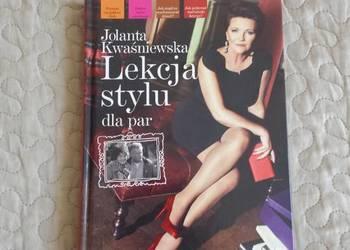 Jolanta Kwaśniewska. Lekcja stylu dla par