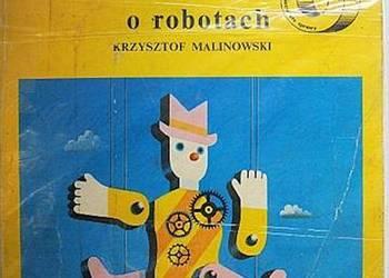 OPOWIEŚĆ O ROBOTACH - MALINOWSKI K.