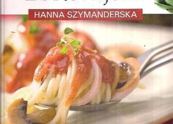KUCHNIA EUROPEJSKA - HANNA SZYMANDERSKA