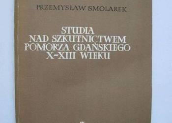 Studia Nad Szkutnictwem Pomorza Gdańskiego X-XIII wieku