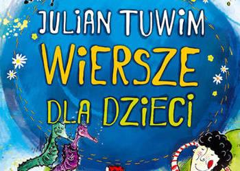 Julian Tuwim Wiersze dla dzieci NOWA /kreda/