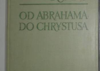 OD ABRAHAMA DO CHRYSTUSA - ROPS-DANIEL HENRI