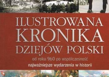 ILUSTROWANA KRONIKA DZIEJÓW POLSKI OD ROKU 960 FA