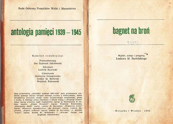 (02476) BAGNET NA BROŃ (ANTOLOGIA PAMIĘCI 1939 – 1945) – WYB