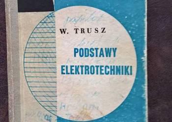 Podstawy Elektrotechniki W. Trusz