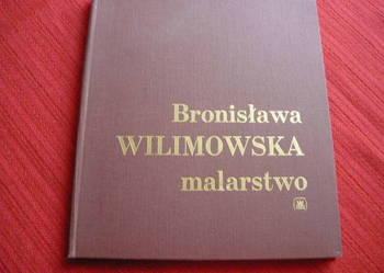 Malarstwo - Bronisława Wilimowska