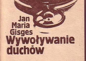 (0382) WYWOŁYWANIE DUCHÓW – JAN MARIA GISGES