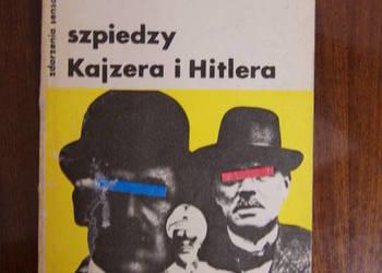 Stanisław Lewicki - Szpiedzy Kajzera i Hitlera