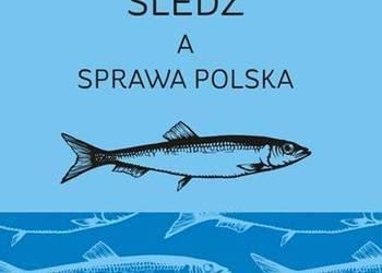 Śledź a sprawa polska - Chludziński Andrzej