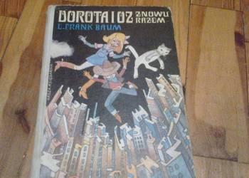 Dorota i Oz znowu razem''
