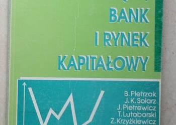 Pieniądz, bank i rynek kapitałowy, B.Pietrzak
