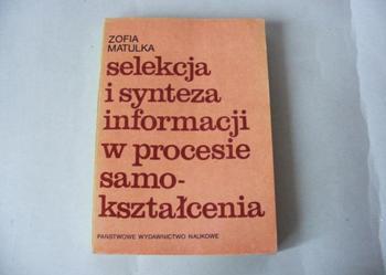 Selekcja i synteza informacji w procesie samokształc Matulka