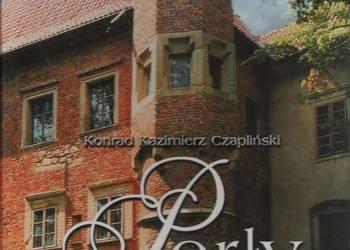 Perły architektury w Polsce - K.K.Czapliński.