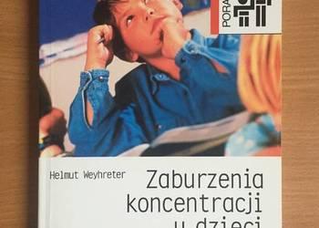 """Ksiązka """"Zaburzenia koncentracji u dzieci"""" NOWA!"""