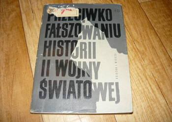 Przeciwko Fałszowaniu Historii 2 Wojny Światowej