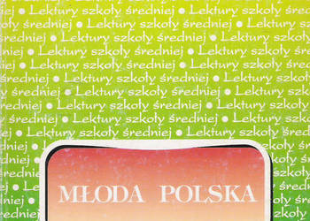 streszczenia, problematyka - Młoda polska - T. Nowacka