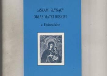 Łaskami słynący Obraz Matki Boskiej w Gierzwałdzie