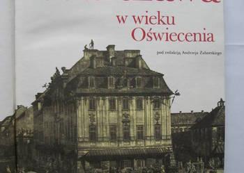 """""""Warszawa w wieku Oświecenia"""" red. A. Zahorski"""