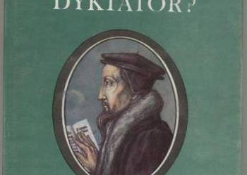 Prorok czy dyktator? Jan Kalwin