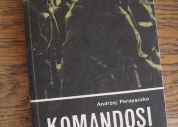 Komandosi w akcji - Andrzej Perepeczko