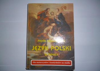 JĘZYK POLSKI w pigułce Piotr Augustynek