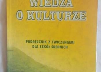 Wiedza o kulturze - Podręcznik z ćwiczeniami dla szkół śred.