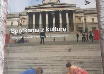 """,,Spotkanie z kulturą"""" Podręcznik do wiedzy o kulturze"""