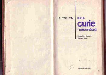 (4183) RODZINA CURIE I PROMIENIOTWÓRCZOŚĆ – E. COTTON