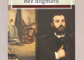 Bez dogmatu - H. Sienkiewicz.