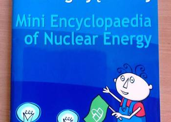 Mała encyklopedia energii jądrowej