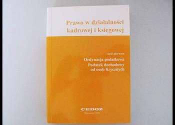 Prawo w działalności kadrowej i księgowej Wielhorska A.