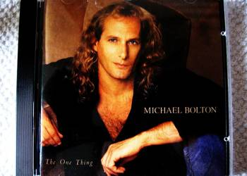 MICHAEL BOLTON-ONE THING>CD USA 1 WYD.BDB