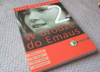 W drodze dop Emaus - podręcznik do religii 2 kl. gimn.