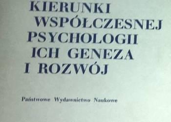 KIERUNKI WSPÓŁCZESNEJ PSYCHOLOGII ICH GENEZA I ROZWÓJ