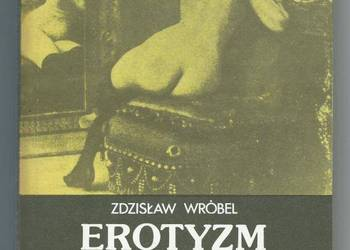 Erotyzm w literaturze nowożytnej - Z.  WRÓBEL
