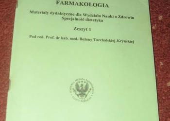 Farmakologia materiały dydaktyczne dla Wydziału Nauki o Zdrowiu. Specjalność Dietetyka. Zeszyt 1 Bożena Tarchalskiej-Kryńskiej