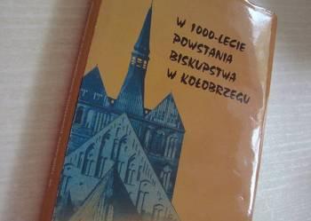 W 1000 lecie powstania biskupstwa w Kołobrzegu