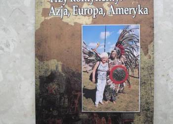 Trzy kontynenty: Azja, Europa, Ameryka z autografem