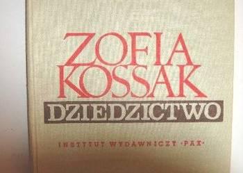 DZIEDZICTWO - ZOFIA KOSSAK