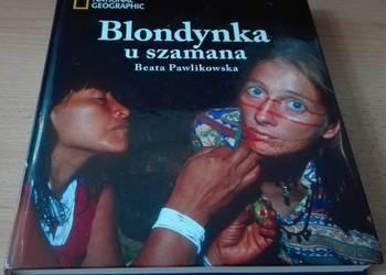Blondynka u szamana / Beata Pawlikowska