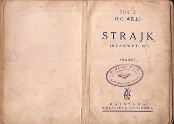 (0931) STRAJK – H.G. WELLS; OKOŁO 1930 ROKU