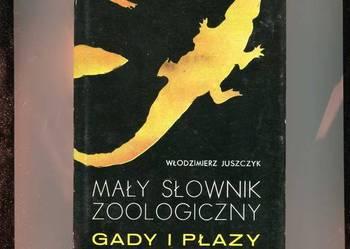 Mały słownik zoologiczny Gady i płazy