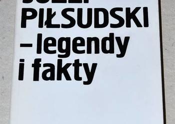 Józef Piłsudski - legendy i fakty (Nałęcz)