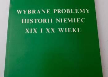 WYBRANE PROBLEMY HISTORII NIEMIEC XIX I XX WIEKU