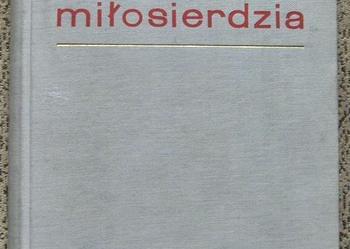 Ewangelia Miłosierdzia -pod.red. ks. Wincentego Granata