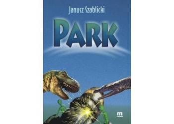 Janusz Szablicki: PARK